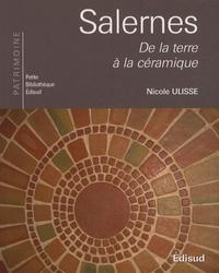 Nicole Ulisse - Salernes, de la terre à la céramique.