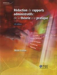 Nicole Vachon - Rédaction de rapports administratifs - De la théorie à la pratique.