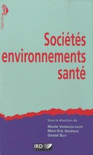 Sociétés, environnement, santé - Nicole Vernazza-Licht |