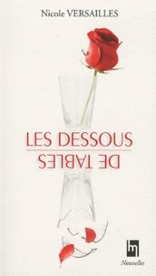 Nicole Versailles - Les dessous de table.