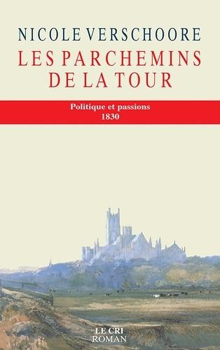 Nicole Verschoore - Les Parchemins de la tour - Roman.