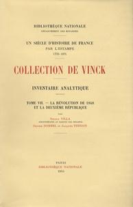 Nicole Villa et Denise Dommel - Inventaire analytique de la collection De Vinck - Tome 7, La Révolution de 1848 et la Deuxième République.