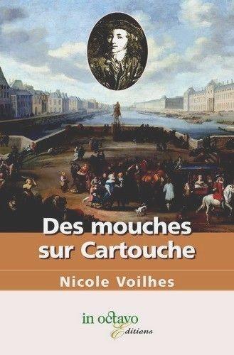 Nicole Voilhes - Des mouches sur Cartouche.