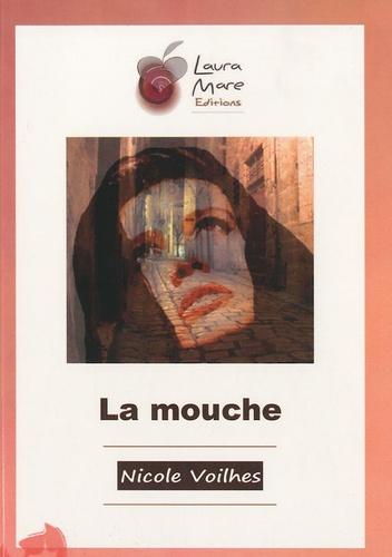 Nicole Voilhes - La mouche.