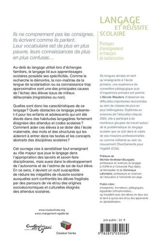 Langage et réussite scolaire. Pratiques d'enseignement et français de scolarisation