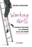 Nicole Williams - Working Girls - Comment réussir sa carrière et sa vie perso.