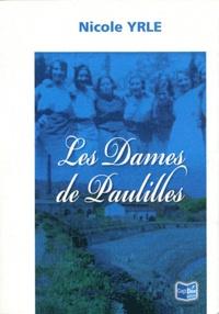 Nicole Yrle - Les dames de Paulilles.