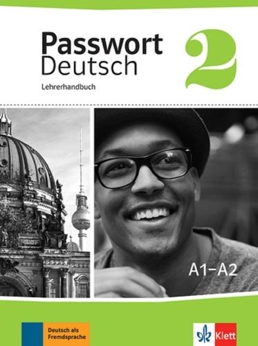 Nicole Zeisig et Evelyn Frey - Passwort Deutsch 2 A1-A2 - Lehrerhandbuch. 1 CD audio
