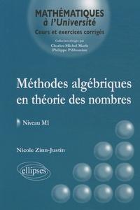 Nicole Zinn-Justin - Méthodes algébriques en théorie des nombres - Niveau M1.