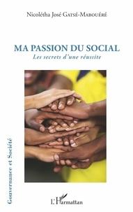 Ma passion du social - Les secrets dune réussite.pdf