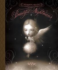 Nicoletta Ceccoli - Beautiful Nightmares.