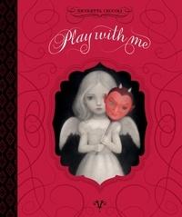 Nicoletta Ceccoli - Play with me.