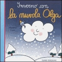Nicoletta Costa - Inverno con la nuvola Olga.