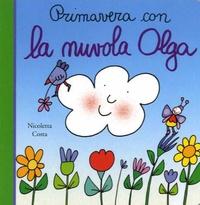 Nicoletta Costa - Primavera con la nuvola Olga.
