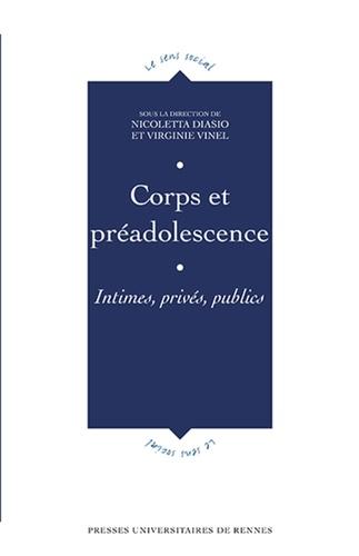 Nicoletta Diasio et Virginie Vinel - Corps et préadolescence - Intime, privé, public.