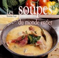 Nicoletta Negri - Les soupes du monde entier.