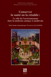 Conserver la santé ou la rétablir : le rôle de lenvironnement dans la médecine antique et médiévale.pdf