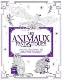 Nicolette Caven et Micaela Alcaino - Les Animaux fantastiques - Livre de coloriage des Créatures Magiques.