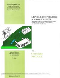 Nicolle Christophe - L'époque des premiers bourgs fortifiés.