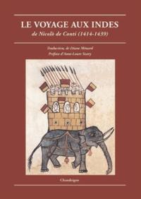 Nicolo De Conti - Le voyage aux Indes de Nicolo de Conti (1414-1439).