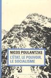 Nicos Ar Poulantzas - L'Etat, le pouvoir, le socialisme.