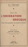 Nicos J. Polyzos et Bertrand Nogaro - Essai sur l'émigration grecque - Étude démographique, économique et sociale.