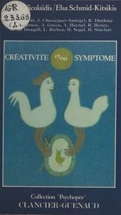Nicos Nicolaïdis - Créativité et-ou symptôme.