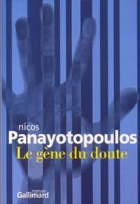 Nicos Panayotopoulos - Le gène du doute.