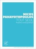 Nicos Panayotopoulos - Tout seul - Prophétie autobiographique.