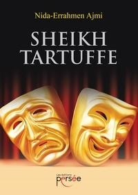 Nida-Errahmen Ajmi - Sheikh Tartuffe.
