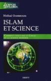 Nidhal Guessoum - Islam et science - Comment concilier le Coran et la science moderne.