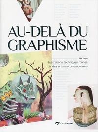 Nie Youjia - Au-delà du graphisme - Illustrations techniques mixtes par des artistes contemporains.
