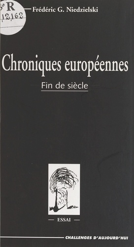 Chroniques européennes. Fin de siècle, essai