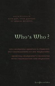 Niek Pas et Yvan Gastaut - Who's Who ? - Les champions sportifs à l'épreuve des colonisations et des migrations.
