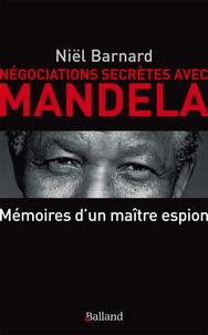 Négociations secrètes avec Mandela - Secret Revolution - Mémoires dun patron de lespionnage.pdf