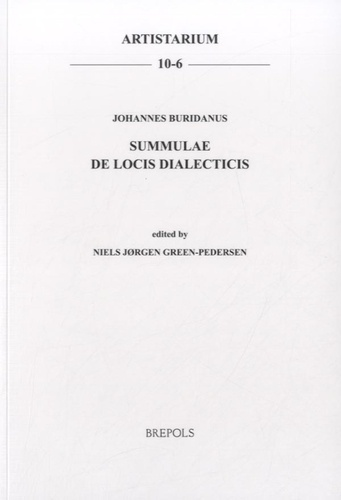 Niels Jorgen Green-Pedersen - Johannes Buridanus, Summulae de locis dialecticis - Edition latin-anglais.