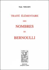 Traité élémentaire des nombres de Bernoulli.pdf