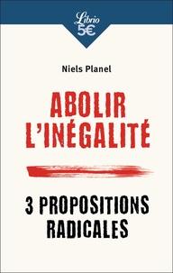 Histoiresdenlire.be Abolir l'inégalité - 3 propositions radicales Image