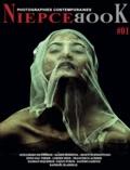 Niepcebook Niepcebook - Niepcebook N°01 - Un regard sur la photographie émergente.