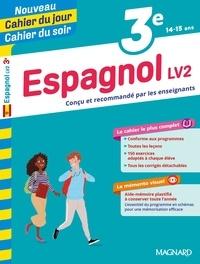 Nieves Ciria et Martine Teillard - Cahier du jour/Cahier du soir Espagnol LV2 3e + mémento.