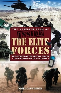 Nigel Cawthorne - The Mammoth Book of Inside the Elite Forces.