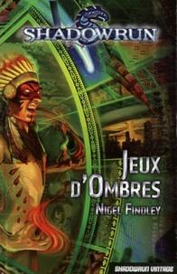 Nigel Findley - Jeux d'ombres.