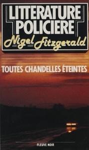 Nigel Fitzgerald - Toutes chandelles éteintes.