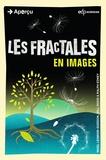Nigel Lesmoir-Gordon et Will Rood - Les fractales.