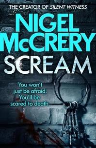 Nigel McCrery - Scream - A terrifying serial killer thriller.