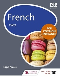 Nigel Pearce - French for Common Entrance Two.