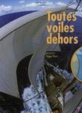 Nigel Pert - Toutes voiles dehors - Une histoire d'hommes et de vent. 1 DVD
