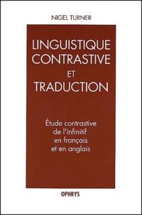Nigel Turner - Etude contrastive de l'infinitif en français et en anglais.