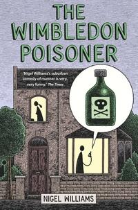 Nigel Williams - The Wimbledon Poisoner.