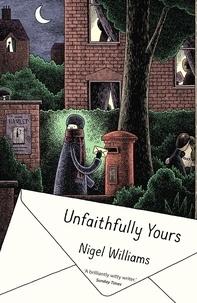 Nigel Williams - Unfaithfully Yours.